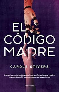 El código madre, de Carole Stivers