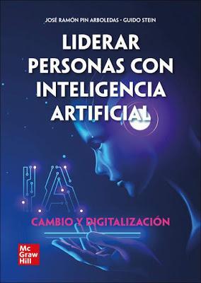 Liderar personas con inteligencia artificial; Cambio y Digitalización