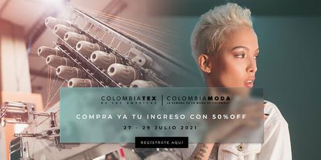 Colombiamoda 2021+ Colombiatex 2021: afianzando el sistema moda