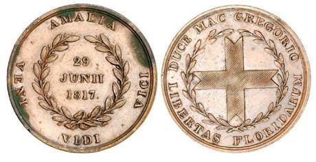 Isla Amelia,medalla,Gregor Macgregor,guerra independencia Venezuela,Florida,Bolívar,cacique de Poyais