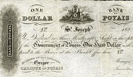 Billete Poyais,banco de Escocia, estafa,Gregor MacGregor, país inventado