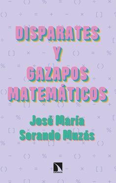Disparates y gazapos matemáticos: un manual de aprendizaje