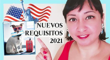 NUEVOS REQUISITOS 2021 para VIAJAR CON TU PERRO A ESTADOS UNIDOS