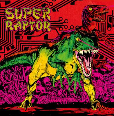 Super Raptor - Slashed By The Claw