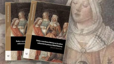Redes literarias femeninas en la primera Edad Moderna