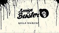 Amigo Buster estrena lyric vídeo de Baila Morena