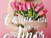 (Reseña) Cariño, Esto Amor Vanessa Lorrenz