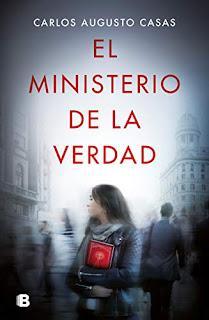 El ministerio de la verdad, de Carlos Augusto Casas