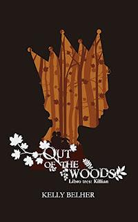 (Reseña) Killian - Out Of The Woods # 3 by Kelly Belher