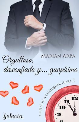 Reseña   Orgulloso, desconfiado y… guapísimo, Marian Arpa