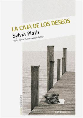 La caja de los deseos - Sylvia Plath