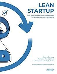 Lean Startup contado por Susana Jurado y Javier Llamas con ilustraciones de Andy Baraja