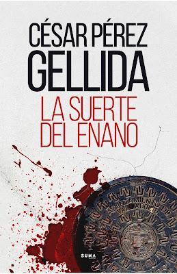 Reseña: La suerte del enano de César Pérez Gellida, (Suma, 2020)