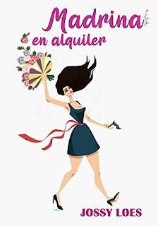 (Reseña) Madrina En Alquiler  by Jossy Loes