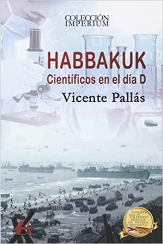 HABBAKUK. Científicos en el día D