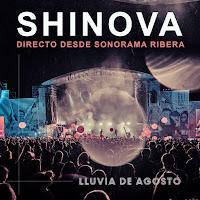 Shinova estrena Lluvia de agosto su disco en directo desde el Sonorama Ribera