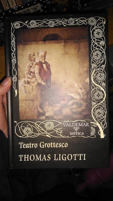 Reseña: Teatro Grotesco de Thomas Ligotti