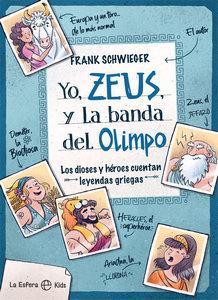 """""""Yo, Zeus, y la banda del Olimpo"""", de Frank Schwieger con ilustraciones de Ramona Wultschner"""