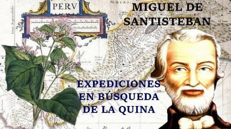 naturalista Miguel Santisteban expediciones Nueva Granada quina
