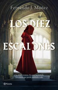 """""""Los Diez Escalones"""", de Fernando J. Múñez (con entrevista al autor)"""