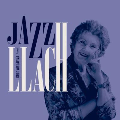 GRUP AIGUAVIVA: Jazz Llach