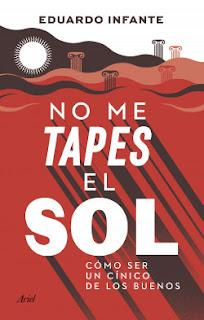 Eduardo Infante - No me tapes  el sol (reseña)