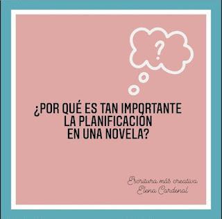 ¿Por qué es importante planificar una novela?