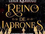 Reseña: Reino ladrones Leigh Bardugo