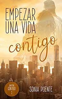 Empezar una vida contigo - Sonia Puente