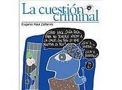 criminología mediática según Zaffaroni