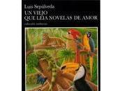 Ficha lectura: viejo leía novelas amor'