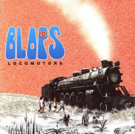 Los Blops. Locomotora. Edición Rockarte