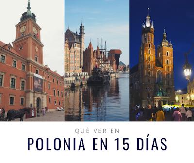 ¿Qué ver en Polonia en 15 días?