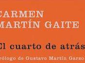 cuarto atrás Carmen Martín Gaite