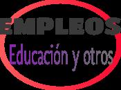 +111 OPORTUNIDADES EMPLEOS EDUCACIÓN VINCULADAS: 30-08 05-09 2021.
