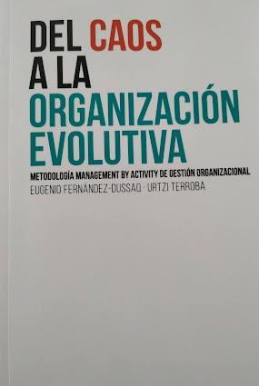 La Organización Evolutiva en las Empresas