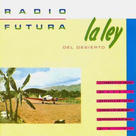 """Radio Futura. """"Historia de playback"""""""