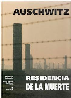 Auschwitz. Residencia de la muerte