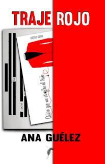 Reseña    Traje rojo de Ana Guélez