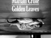 Marian Crole estrena Golden Leaves