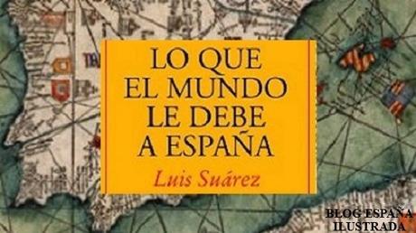 mundo debe España libro Luis Suárez aportaciones