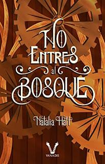 (Reseña) No Entres Al Bosque by Natalia hatt