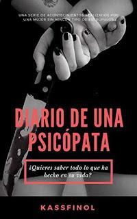 (Reseña) Diario De Una Psicópata by Kassfinol