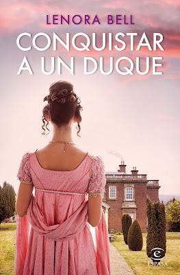 Reseña   Conquistar a un duque, Lenora Bell