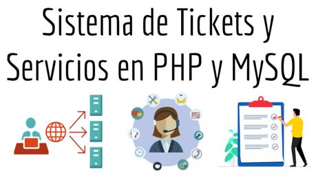Sistema de Tickets y Servicios en PHP y MySQL