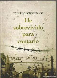 HE SOBREVIVIDO PARA CONTARLO -  Tadeusz Sobolewicz