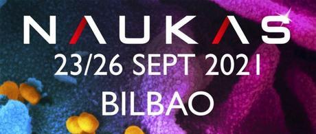Vuelve Naukas Bilbao
