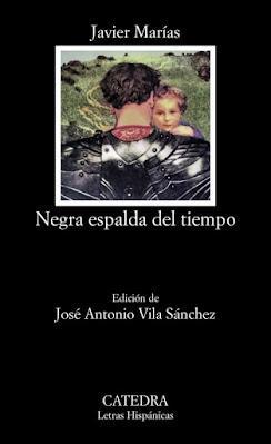 Javier Marías.   Negra espalda del tiempo
