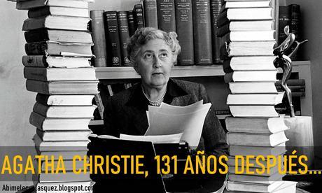 AGATHA CHRISTIE, 131 AÑOS DESPUÉS...