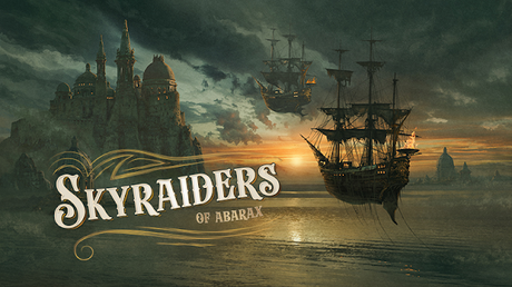 Skyraiders of Abrax: Fecha de inicio del mecenazgo y mas